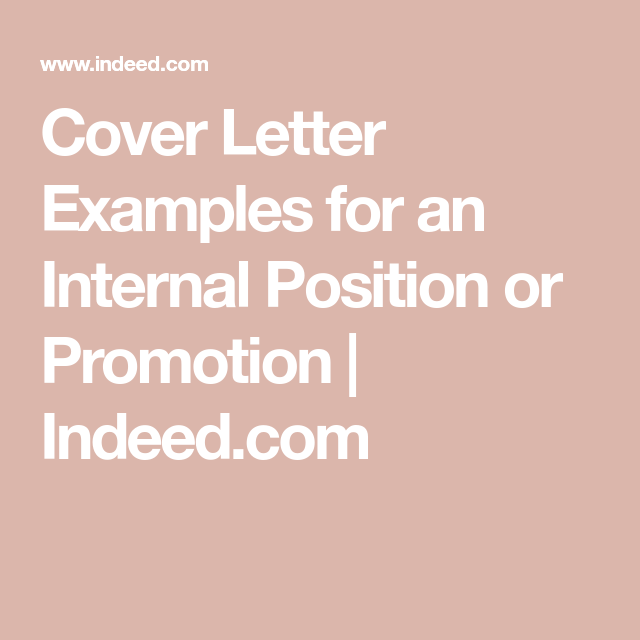 Cover Letter Examples For Indeed.Cover Letter Examples For An Internal Position Or Promotion
