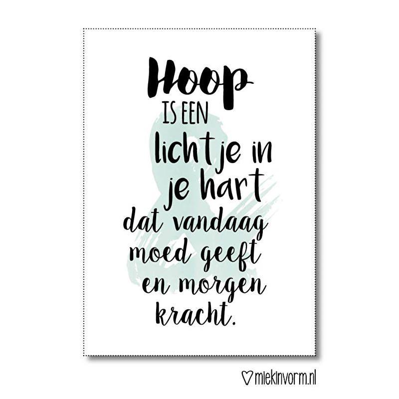 Citaten Van Hoop : Hoop is een lichtje in je hart dat vandaag moed geeft en