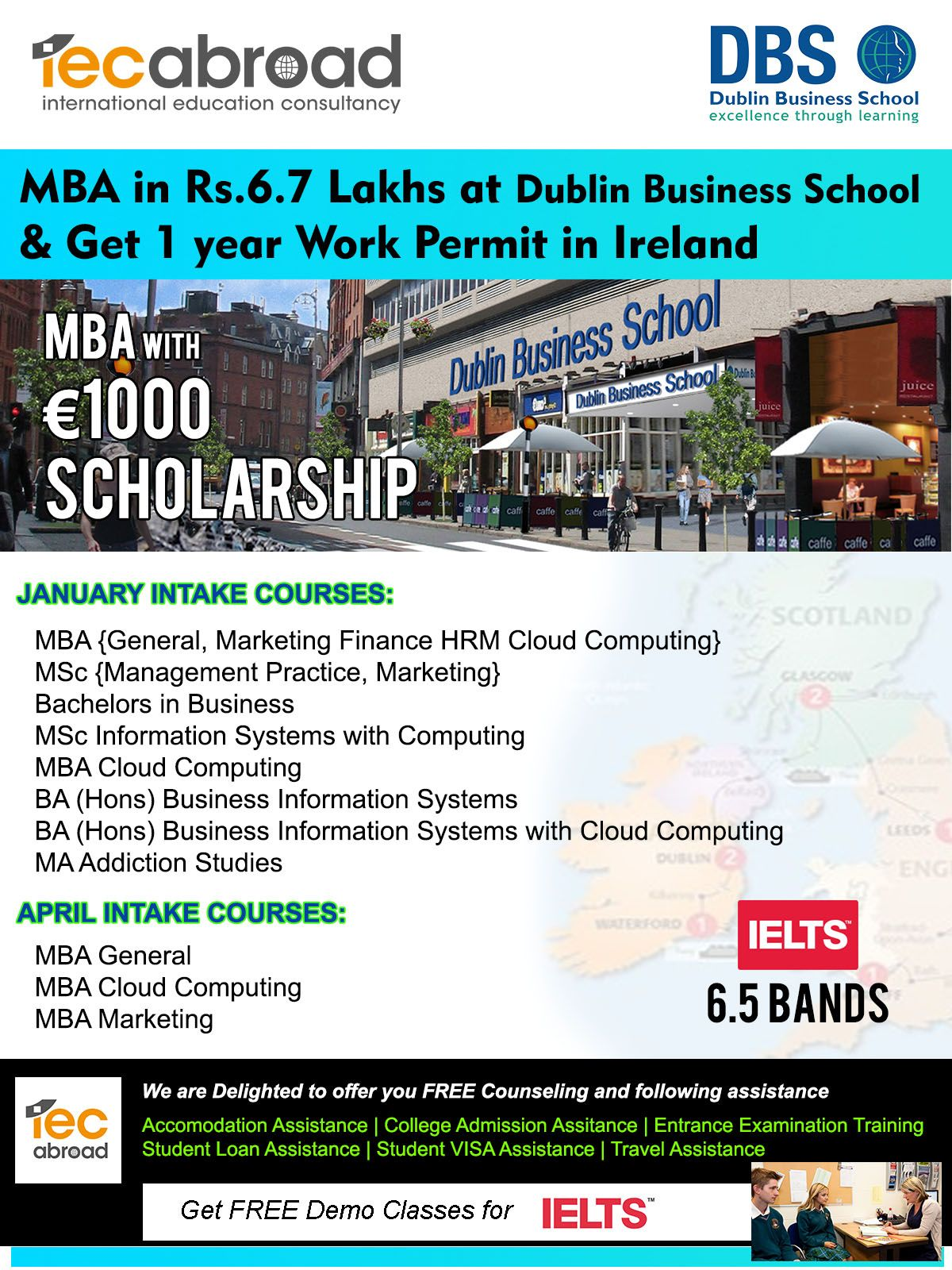 Mba In Rs 6 7 Lakhs At Dublin Business School Get 1 Year Work Permit In Ireland Iecabroad E School Scholarship International Education Business School
