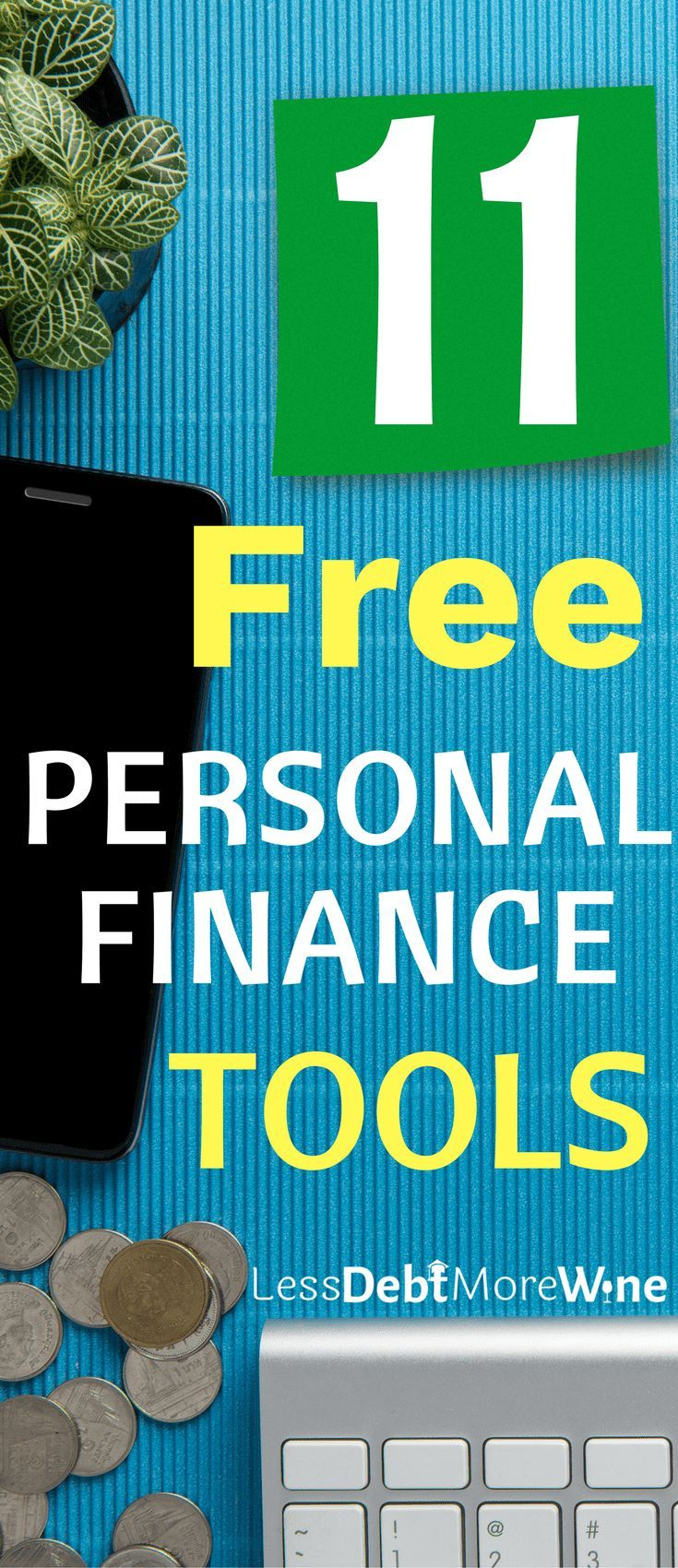 The Best Free Personal Finance Tools - Personal finance, Free personals and Saving money