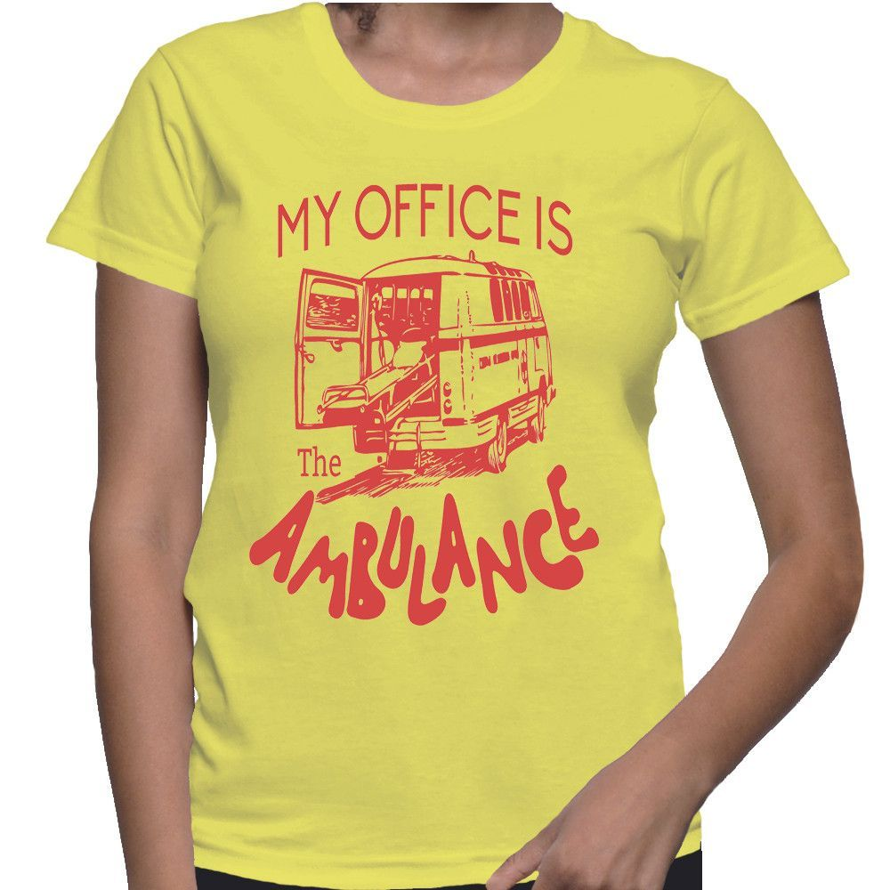 My Office Is The Ambulance T-Shirt