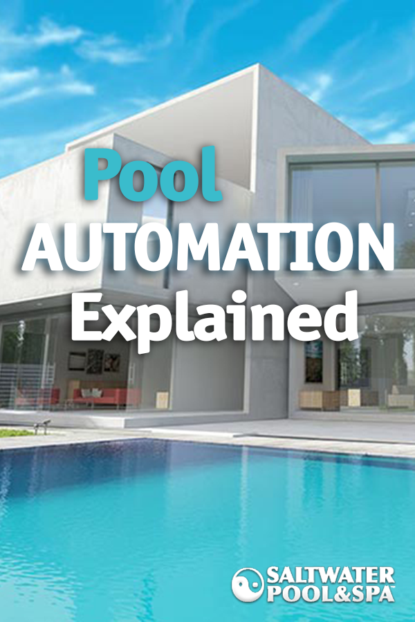 Pool Automation Brings The Future To The Present With Automated