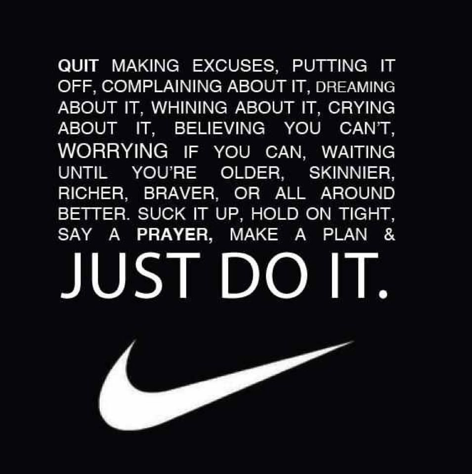Just Do It Quotes Say A Prayer Make A Plan & Just Do It  My Religion