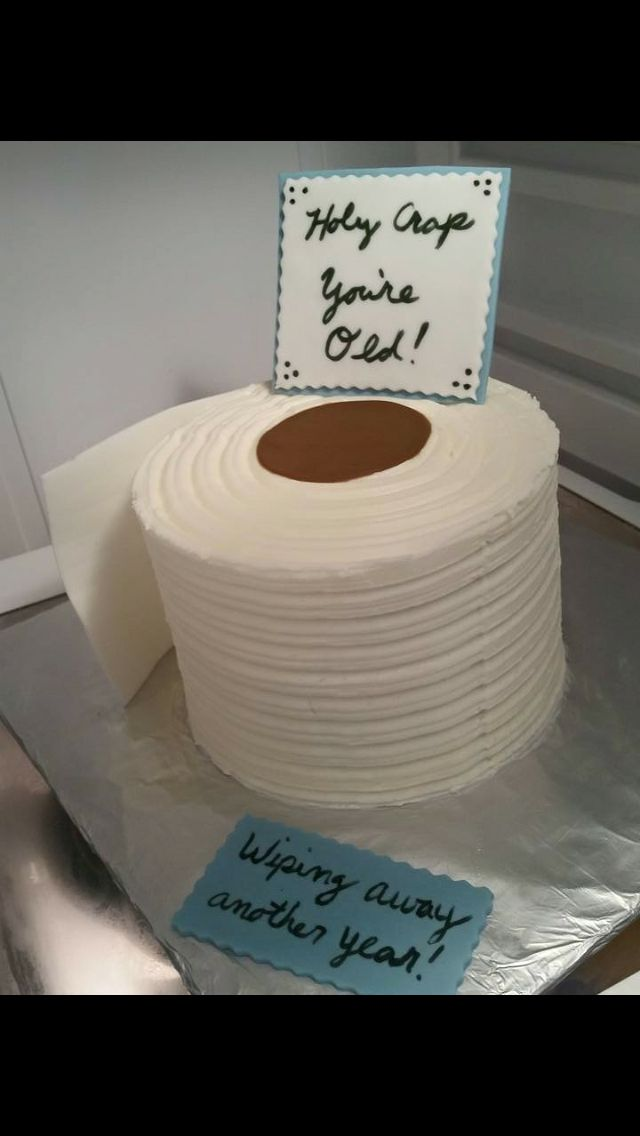 Toilet Paper Roll Cake Adult Bday Cakes In 2019 Cake