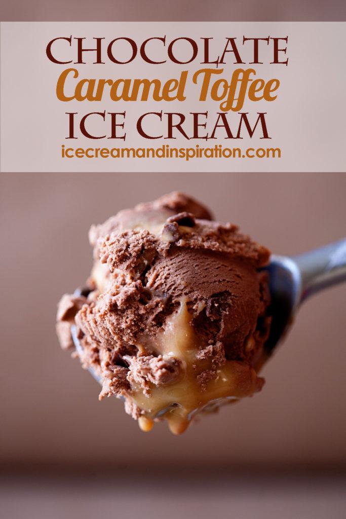 Chocolate Caramel Toffee Ice Cream Beautiful Life And Home In 2020 Toffee Ice Cream Caramel Toffee Chocolate Caramel Toffee
