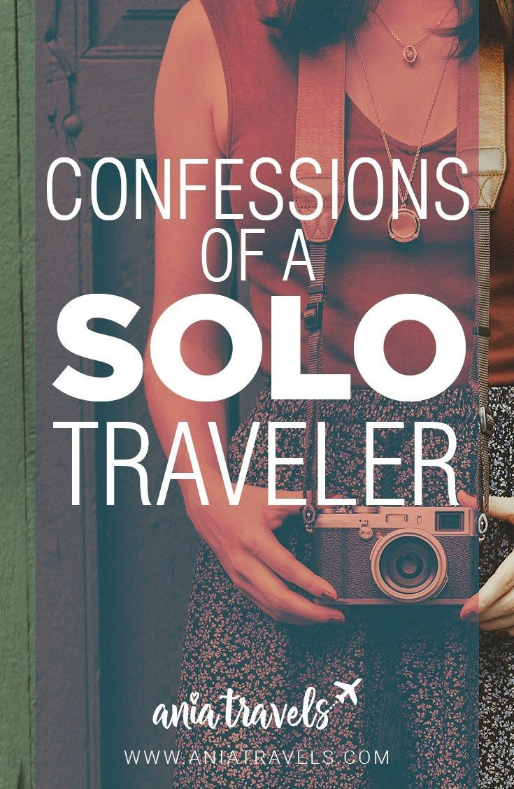 confessions of a solo traveler | solo vacation ideas | pinterest