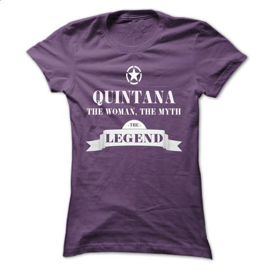 QUINTANA, the woman, the myth, the legend - #tee quotes #tshirt tank. ORDER HERE => https://www.sunfrog.com/Names/QUINTANA-the-woman-the-myth-the-legend-yxspyoyzuq-Ladies.html?68278