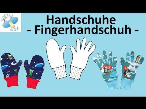 Nuckelbox: Tutorial - Handschuhe | Sewing | Pinterest | Nähen ...