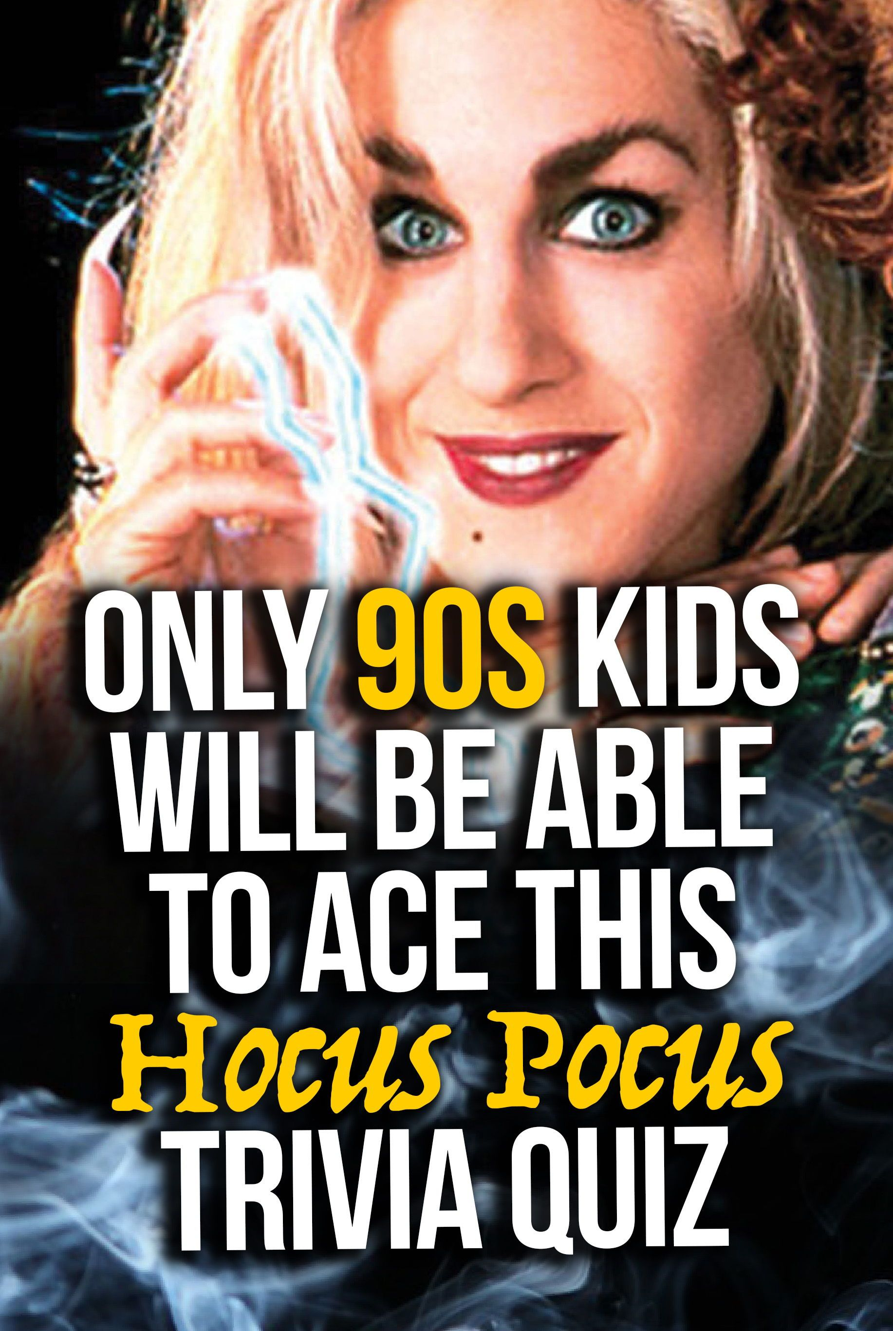 Quiz Only 90s Kids Will Be Able To Ace This Hocus Pocus Trivia Quiz Halloween Quiz Hocus Pocus Trivia Quiz