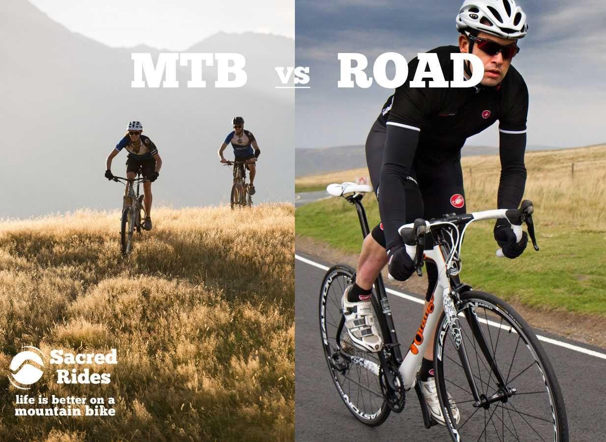 Road Bike Vs Mountain Bike 10 Reasons Why Mountain Biking Is