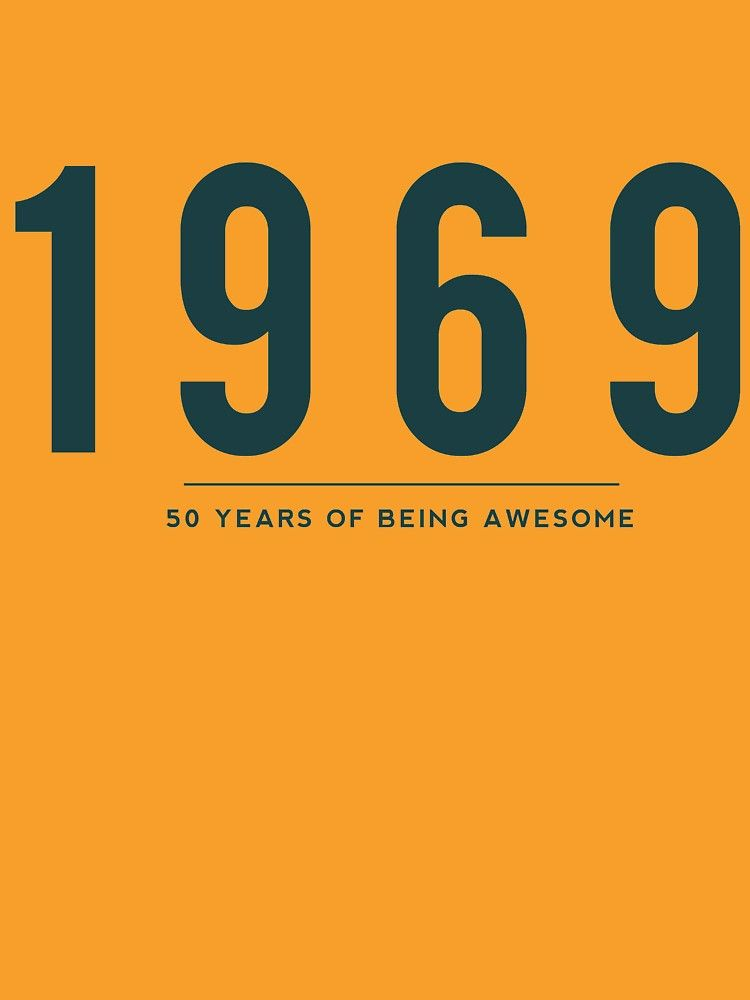 '50th Birthday gift - 1969, 50 Years of Being Awesome' T-Shirt by DutchTees #moms50thbirthday
