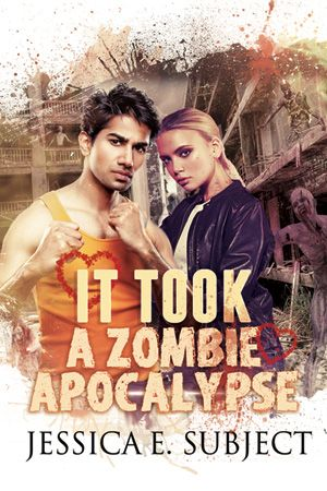 Weekend Writing Warriors: The kissing booth ~ Excerpt from IT TOOK A ZOMBIE APOCALYPSE | Jessica E. Subject, Author