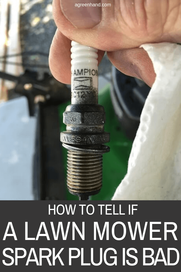 How To Tell If A Lawn Mower Spark Plug Is Bad Lawn Mower Repair Lawn Mower Spark Plug
