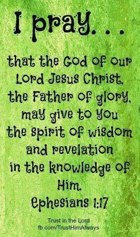 ephesians 1 17 so you may know him better