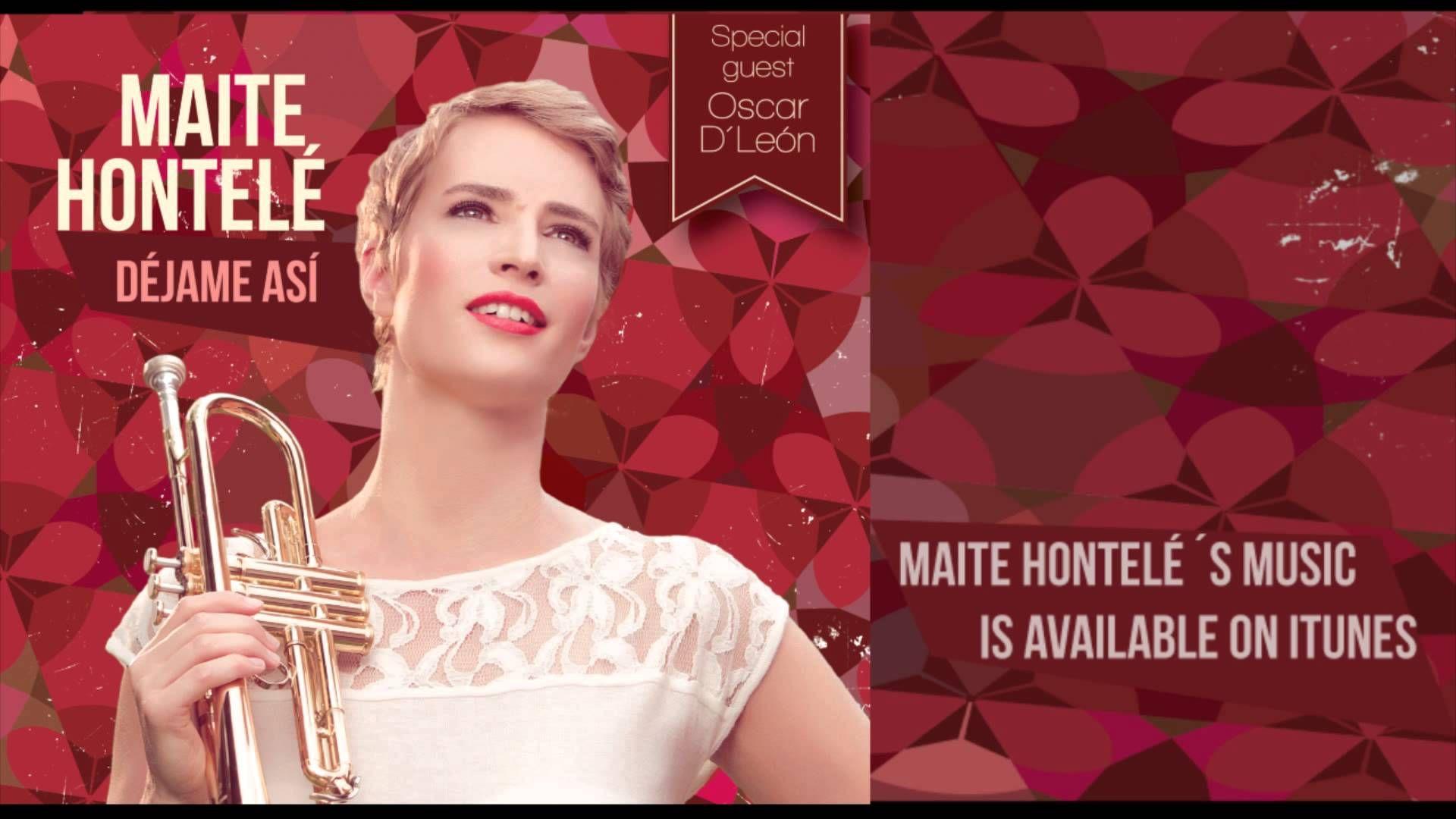 Maite Hontelé - Qué Bonito