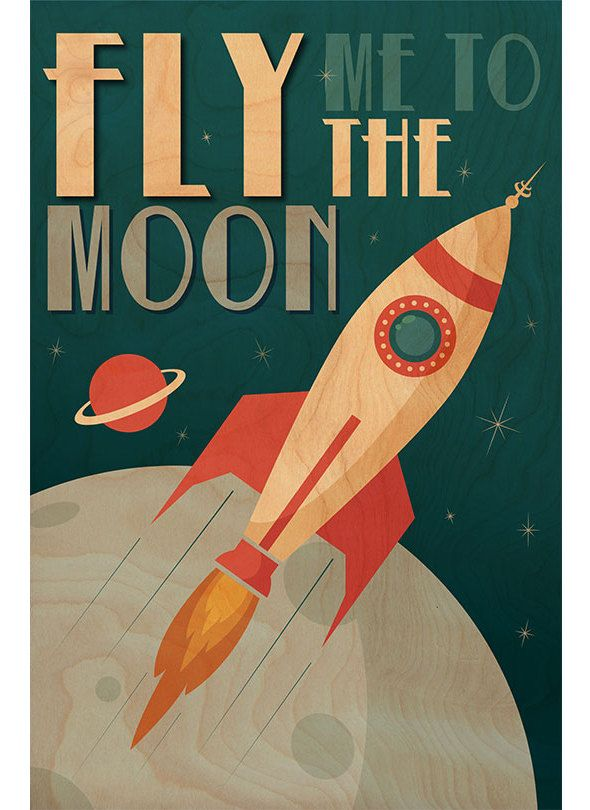 Fly Me To The Moon Printed Wood Wall Art Barn Eleven Retro Poster Vintage Space Poster Space Poster