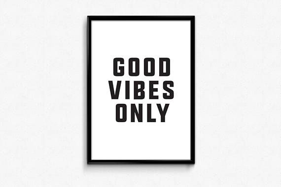 good vibes only prints download typography prints 24x36 poster