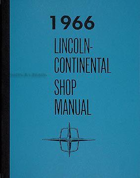 1966 Lincoln Continental Repair Shop Manual Original ...