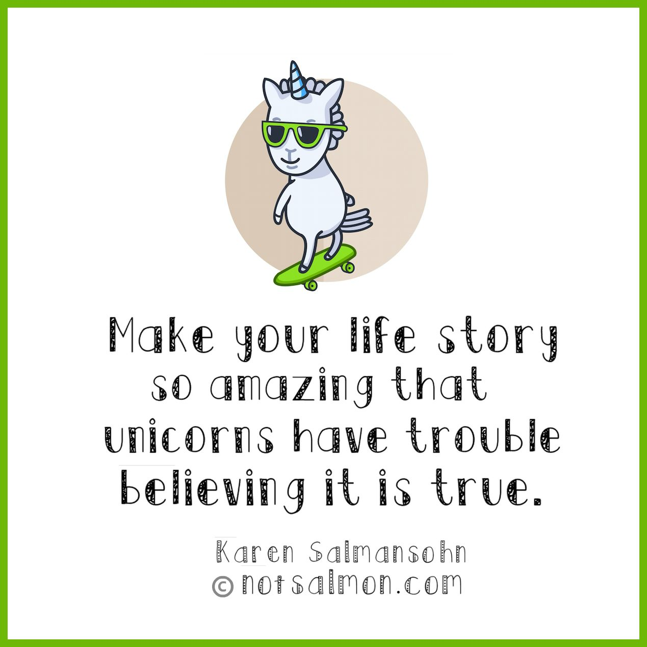 Your So Amazing: Make Your Life Story So Amazing That Unicorns Have Trouble