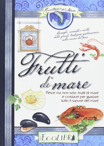 Amazon.it: Frutti di mare - - Libri
