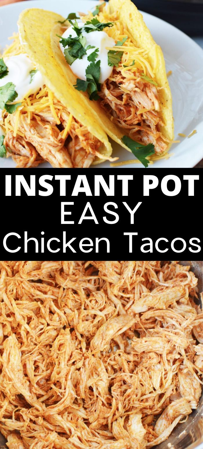 The Easiest Instant Pot Chicken Tacos