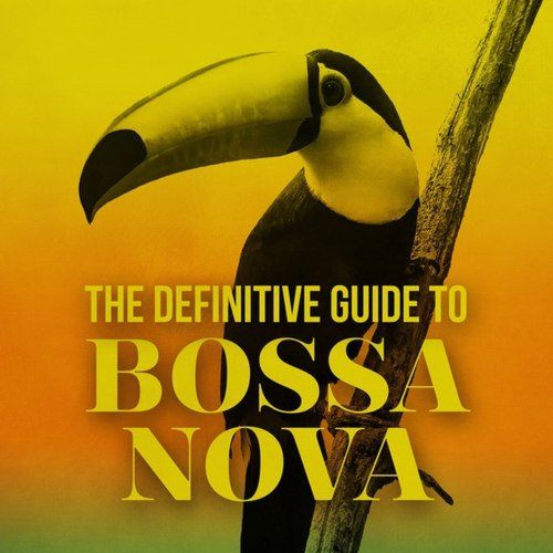 VA - The Definitive Guide to Bossa Nova (2016)