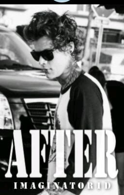 "Read ""After (novela de Harry Styles traducida al español) - Capítulo 1."" #wattpad #teen-fiction"