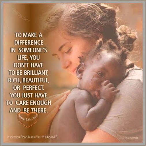 To make a difference in someone's life, you dont have to be brilliant, rich, beautiful, or perfect~Unknown[506 X 506]