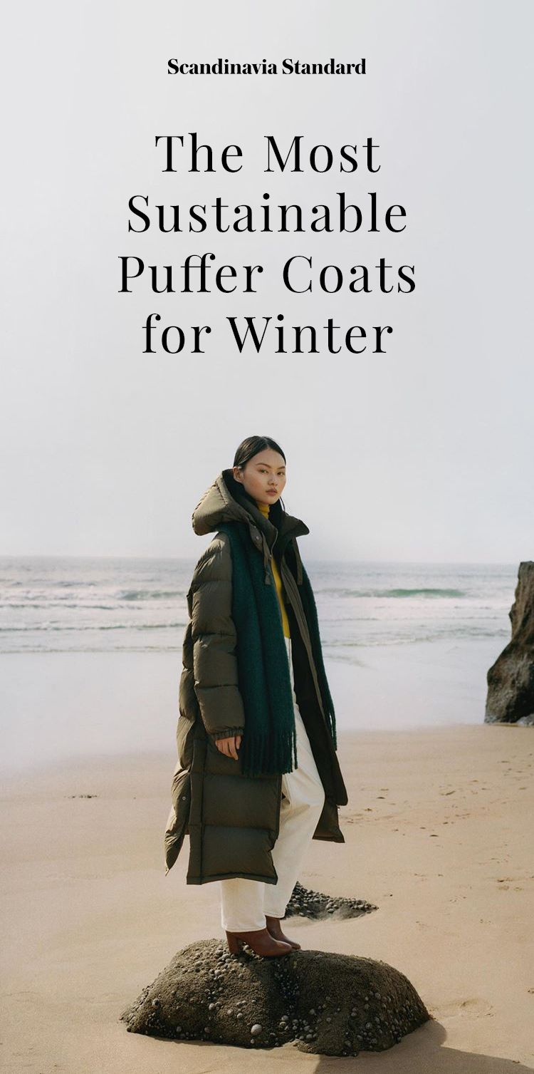 The Most Sustainable Puffer Coats For Winter Stil