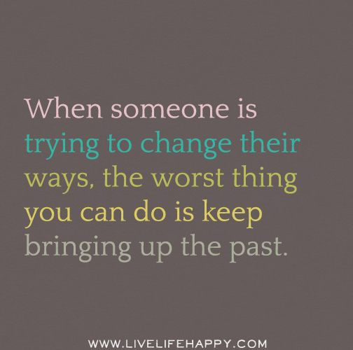 Pin By Natalie Estrada On Words Of Inspiration Past Quotes Words Meaningful Quotes