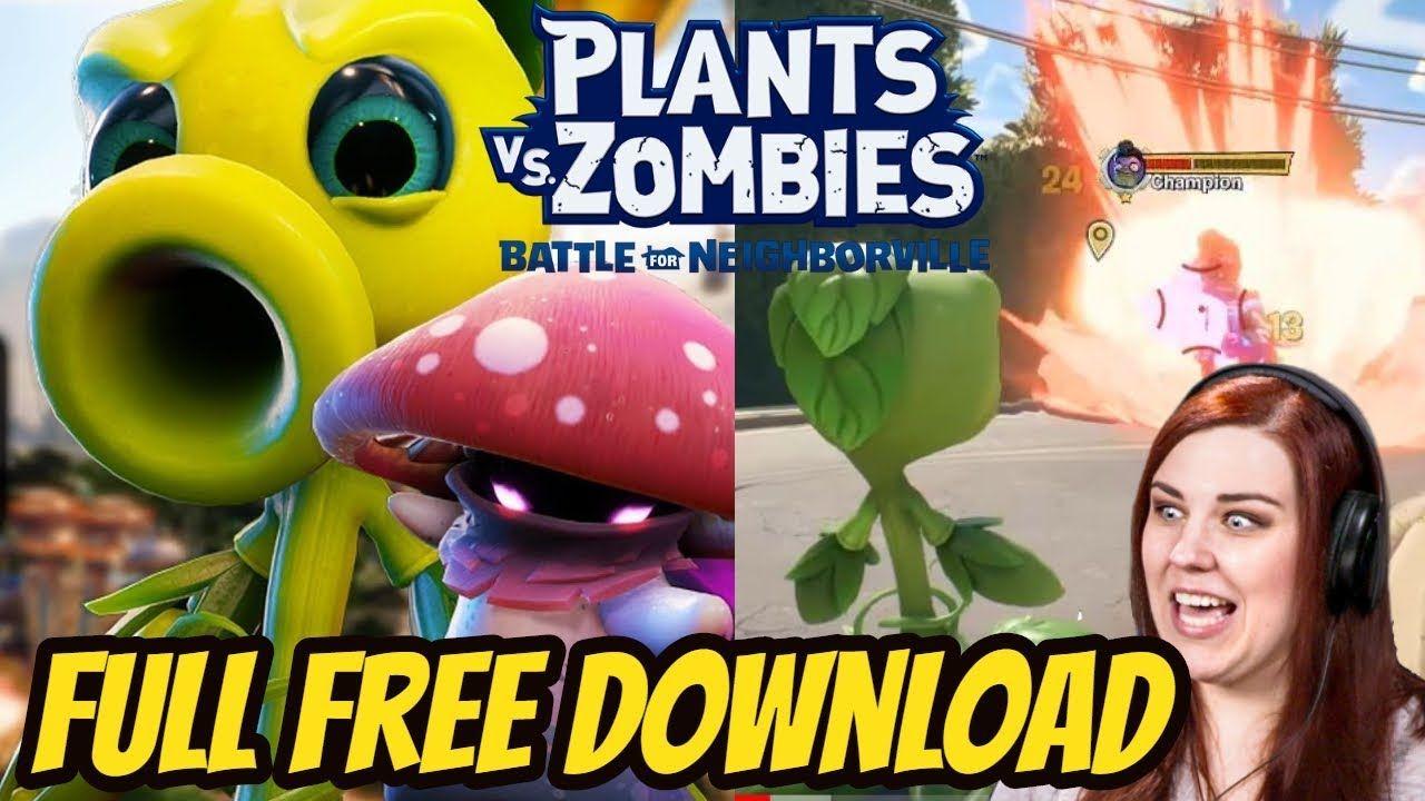 Free Full Download Plants Vs Zombies Battle For Neighborville