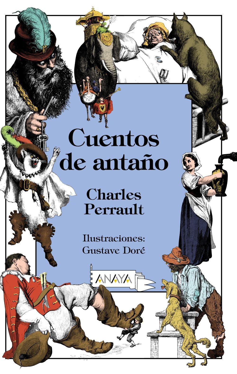 Cuentos de antaño Charles Perrault Ilustraciones de Gustave Doré