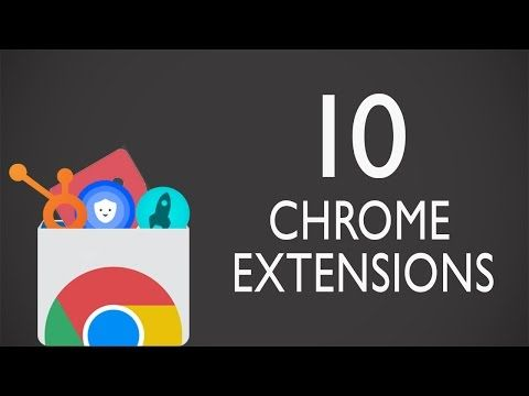 Top 7 Cool Chrome Extensions You'll Want Right Now