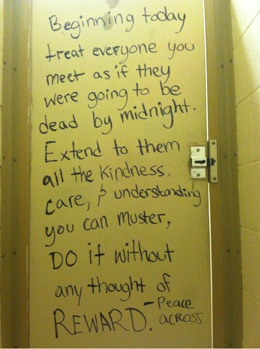 Who Knew You Could Find Something So Inspirational On A Bathroom Stall Door.
