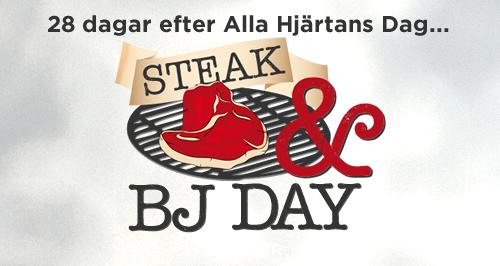 Steaks en BJ dag
