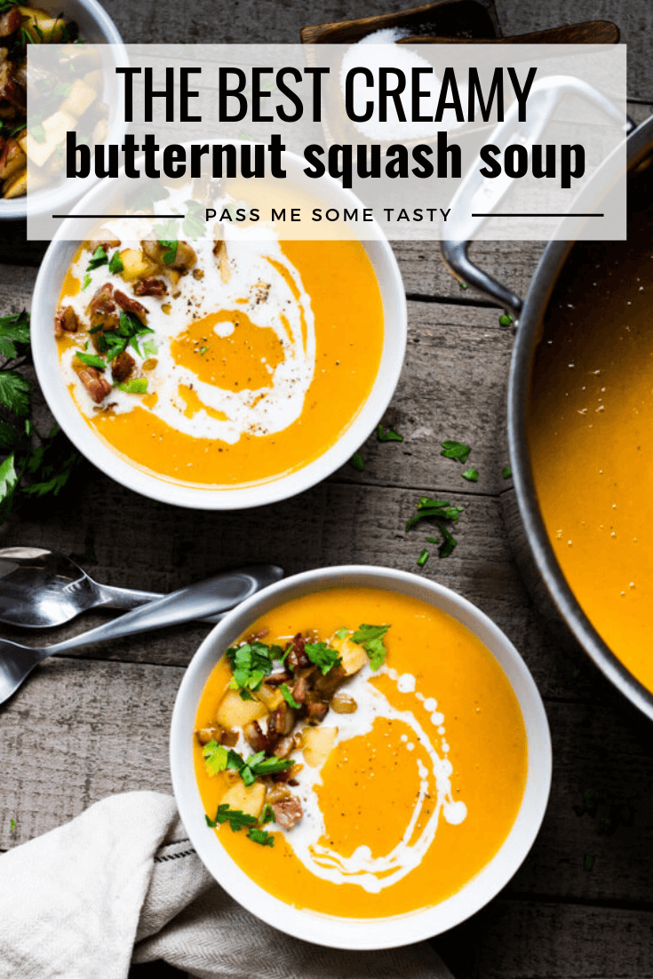 The Best Creamy Butternut Squash Soup | Pass Me Some Tasty