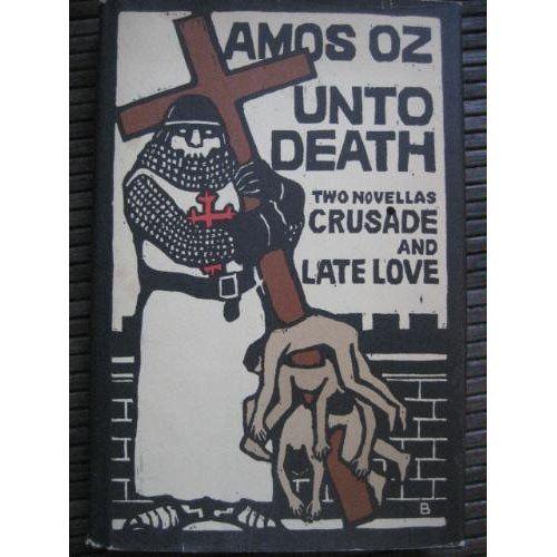 """Amos Oz: """"Unto Death"""""""