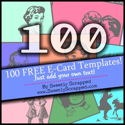 100 Blank E-Card Templates by Sweetly Scrapped - Make your own with these E-Card Templates