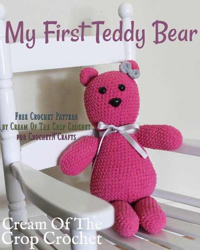 808f87e6e My First Crochet Teddy Bear Amigurumi by Cream Of The Crop Crochet ...