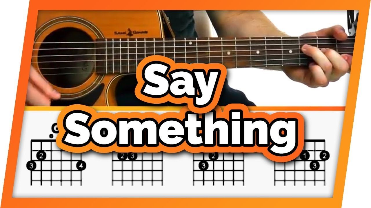 Say Something A Great Big World Ft Christina Aguilara Guitar