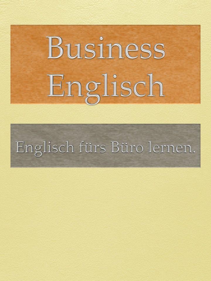 Lernen Sie Business Englisch Online Englische Redewendungen Und
