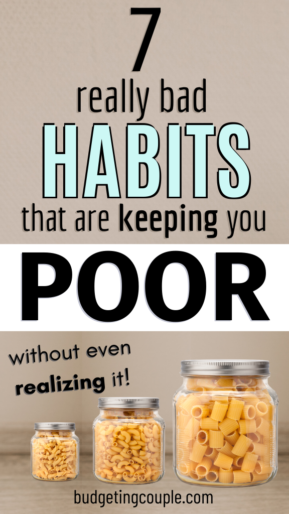 7 Bad Habits That Are Keeping You Poor Without Eve