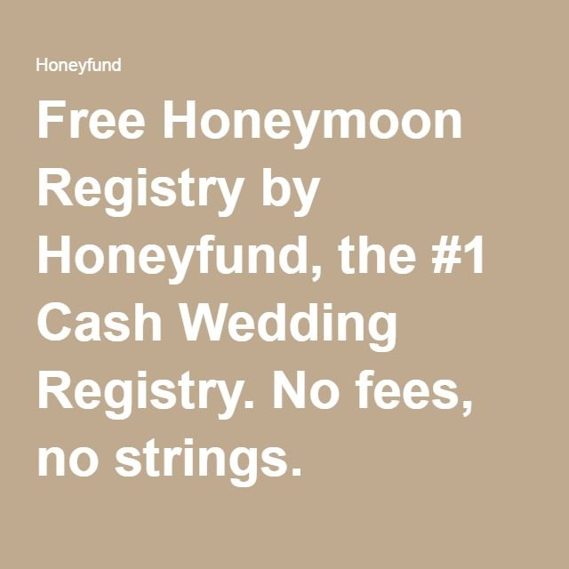 Best Honeymoon Registry: Free Honeymoon Registry By Honeyfund, The #1 Cash Wedding