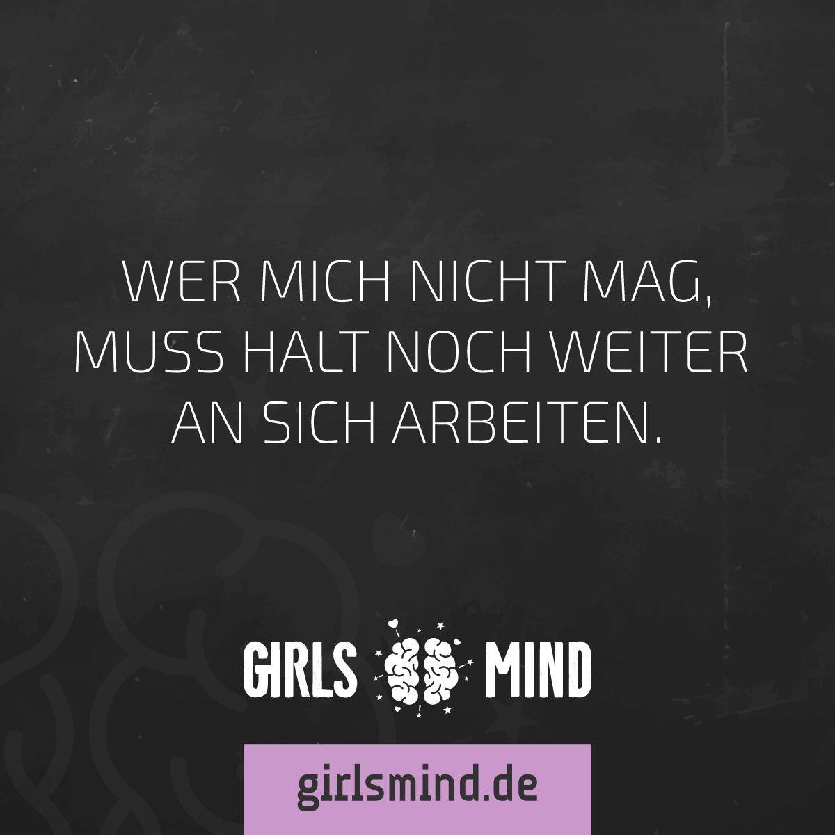 Mehr Sprüche auf: .girlsheart.de #selbstbewusstsein