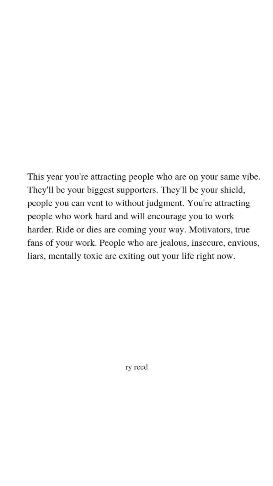 This year you're attracting people who will be good to you