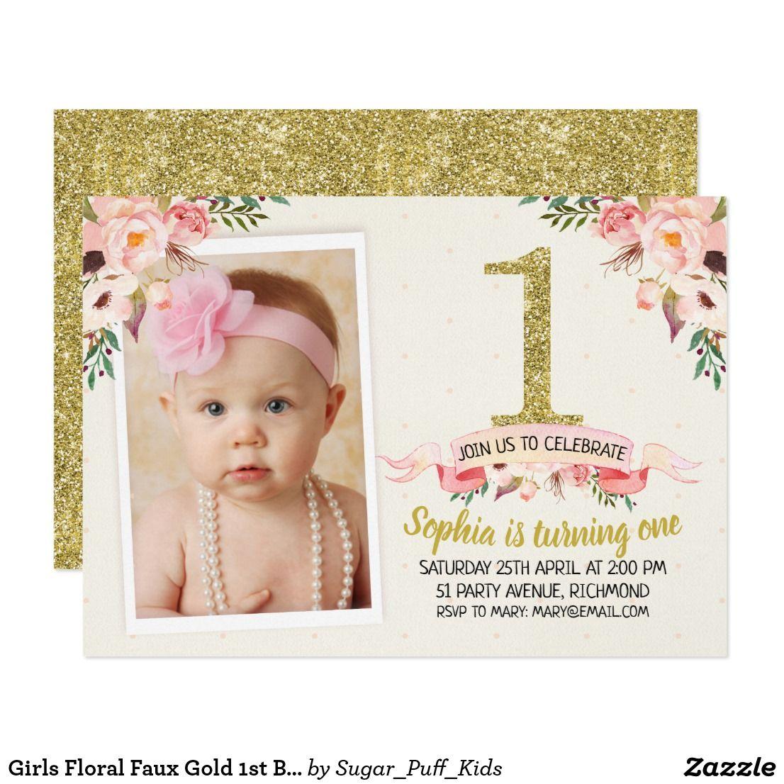 Girls Floral Faux Gold 1st Birthday Invitation | First Birthday ...