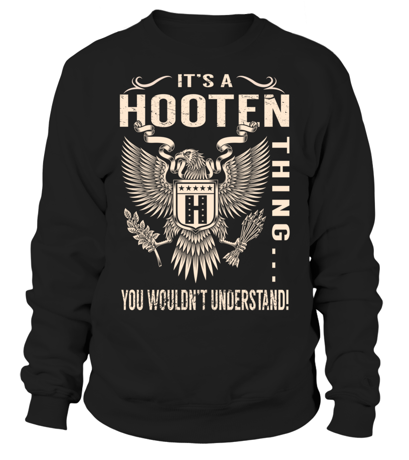 It's a HOOTEN Thing, You Wouldn't Understand