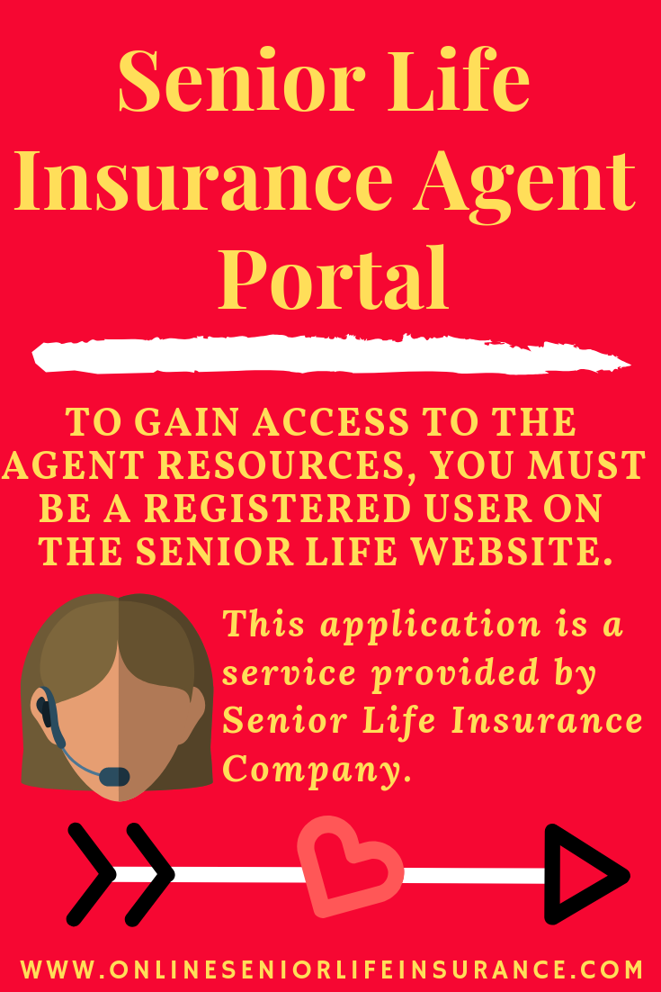 Senior Life Insurance Agent Portal Life Insurance Agent Life