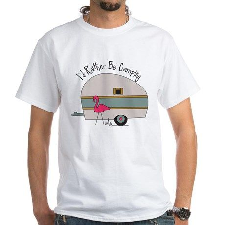 Id Rather Be Camping T-Shirt