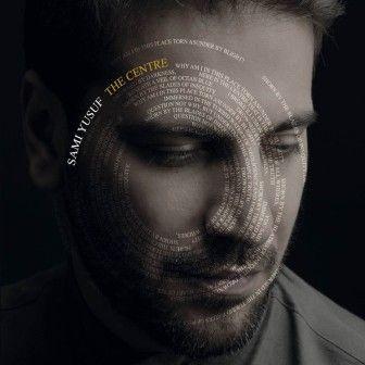 دانلود آلبوم جدید سامی یوسف به نام مرکز هم اکنون از پاپ موزیک دانلود کنید New Album Centre By Samiyusef Available Now On Pop Sami Album Digital Music